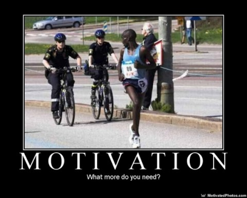 Motivation   What more do you need?