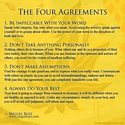 The Four Agreements Toltec Wisdom Motivating Memes